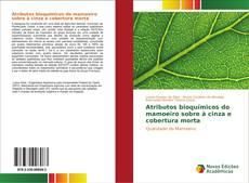 Borítókép a  Atributos bioquímicos do mamoeiro sobre à cinza e cobertura morta - hoz