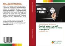Portada del libro de Apoio à gestão no AVA Moodle utilizando Business Intelligence