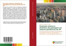 Capa do livro de Evolução urbana e dinâmica da paisagem em setores periféricos de SP