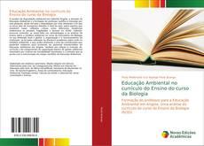 Buchcover von Educação Ambiental no currículo do Ensino do curso da Biologia