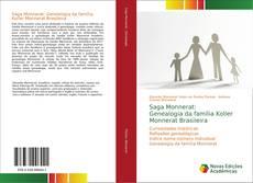 Saga Monnerat: Genealogia da família Koller Monnerat Brasileira kitap kapağı