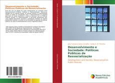 Обложка Desenvolvimento e Sociedade: Políticas Públicas de Ressocialização