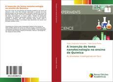 Bookcover of A inserção do tema nanotecnologia no ensino de Química