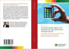 Portada del libro de Caracterização elétrica de dispositivos tipo ISFET para medição de pH