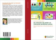 Couverture de As relações de poder na interação professor-aluno