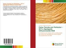 Bookcover of Falsa Torção em Poliéster - D/Y e Agregado Influenciando EKB