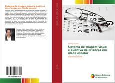 Capa do livro de Sistema de triagem visual e auditiva de crianças em idade escolar
