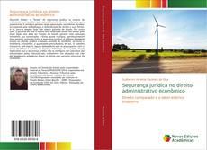 Segurança jurídica no direito administrativo econômico的封面