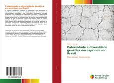 Bookcover of Paternidade e diversidade genética em caprinos no Brasil