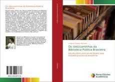 Portada del libro de Os (des)caminhos da Biblioteca Pública Brasileira