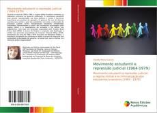 Capa do livro de Movimento estudantil e repressão judicial (1964-1979)