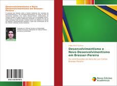 Buchcover von Desenvolvimentismo e Novo Desenvolvimentismo em Bresser-Pereira