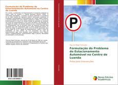Bookcover of Formulação do Problema do Estacionamento Automóvel no Centro de Luanda