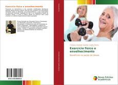 Exercício físico e envelhecimento kitap kapağı