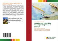 Borítókép a  Matemática Lúdica na Educação de Jovens e Adultos - hoz