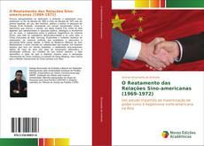 Borítókép a  O Reatamento das Relações Sino-americanas (1969-1972) - hoz