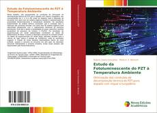 Bookcover of Estudo da Fotoluminescente do PZT à Temperatura Ambiente