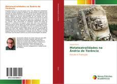 Bookcover of Metateatralidades na Ândria de Terêncio