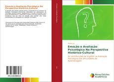 Couverture de Emoção e Avaliação Psicológica Na Perspectiva Histórico-Cultural