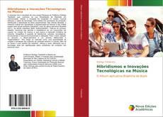 Hibridismos e Inovações Tecnológicas na Música kitap kapağı