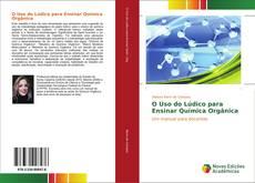 Обложка O Uso do Lúdico para Ensinar Química Orgânica