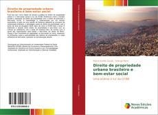 Bookcover of Direito de propriedade urbano brasileiro e bem-estar social