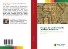 """Capa do livro de Imagem de um Continente """"Pintado de Ouvido"""""""