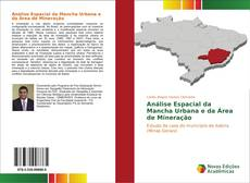 Capa do livro de Análise Espacial da Mancha Urbana e da Área de Mineração