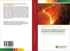 Portada del libro de O Arranjo Produtivo Local do Gesso de Pernambuco
