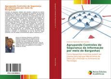 Bookcover of Agrupando Controles de Segurança da Informação por meio de Barganhas
