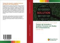 Bookcover of Testes de Invasão e Análise Forense em Redes de Computadores