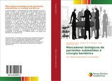 Bookcover of Marcadores biológicos de pacientes submetidos à cirurgia bariátrica