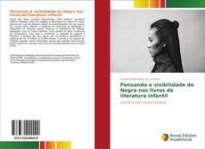 Bookcover of Pensando a visibilidade do Negro nos livros de literatura infantil