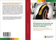 Distribuição de tensões de parafusos do sistema de fixação vertebral的封面