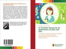 O Trabalho Gerencial do Enfermeiro na Ubs com ESF. kitap kapağı