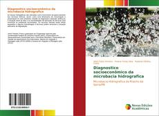 Borítókép a  Diagnostico socioeconômico da microbacia hidrografica - hoz
