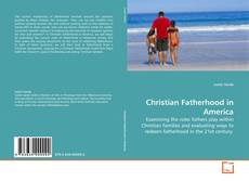 Couverture de Christian Fatherhood in America