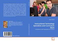 Instructional Technology Specialists and Curriculum Work的封面