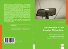 Freie Medien für ein liberales Afghanistan kitap kapağı