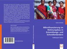 Mikrofinanzierung im Wohnungsbau in Entwicklungs- und Schwellenländern kitap kapağı