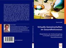 Virtuelle Gemeinschaften im Gesundheitswesen kitap kapağı