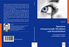 Portada del libro de Spontane interpersonelle Attraktion und Persönlichkeit