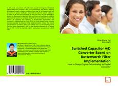 Couverture de Switched Capacitor A/D Converter Based on Butterworth Filter Implementation
