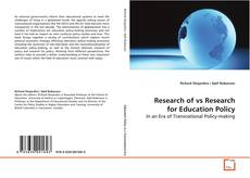 Bookcover of Research of vs Research for Education Policy