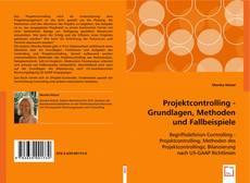 Copertina di Projektcontrolling - Grundlagen, Methoden und Fallbeispiele