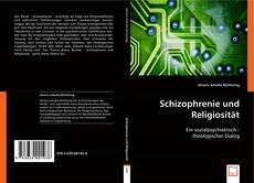 Couverture de Schizophrenie und Religiosität