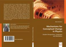 Bookcover of Mechanisms for Conceptual Change in Physics