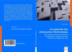 Capa do livro de Im Labyrinth des chinesischen Wortschatzes