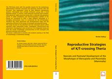 Couverture de Reproductive Strategies of K/T-crossing Theria