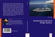 Bookcover of Architecting Automated Design Systems